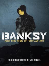 دانلود فیلم Banksy and the Rise of Outlaw Art 2020