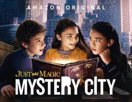 دانلود سریال Just Add Magic Mystery City