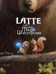 دانلود فیلم Latte And The Magic Waterstone 2019