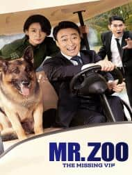 دانلود فیلم Mr Zoo The Missing VIP 2020